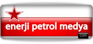 enerji petrol medya - ANKARA TÜRKİYE
