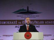 """Cumhurbaşkanı Erdoğan, """"Demokrasi ve Özgürlükler Adası, geçmişten bugüne istiklal ve istikbal mücadelesiyle gönüllerdeki sevginin hasbi nişanesi olacaktır"""""""