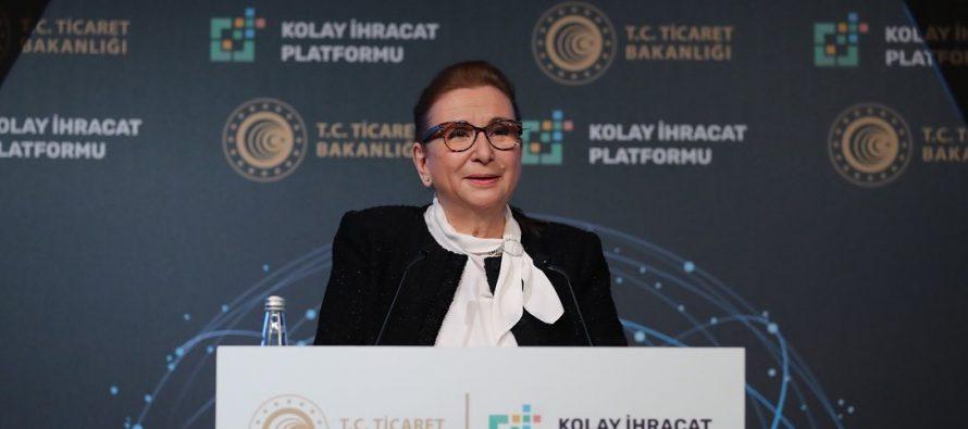 """Ticaret Bakanı Ruhsar Pekcan,""""Kolay İhracat Platformu 2.0″ Tanıtım Toplantısında Konuştu"""