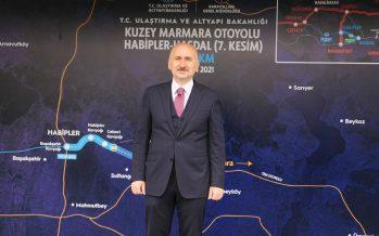 Ulaştırma ve Altyapı Bakanı Adil Karaismailoğlu ; Kuzey Marmara Otoyolu'nun yapım çalışmaları tamamlandı.